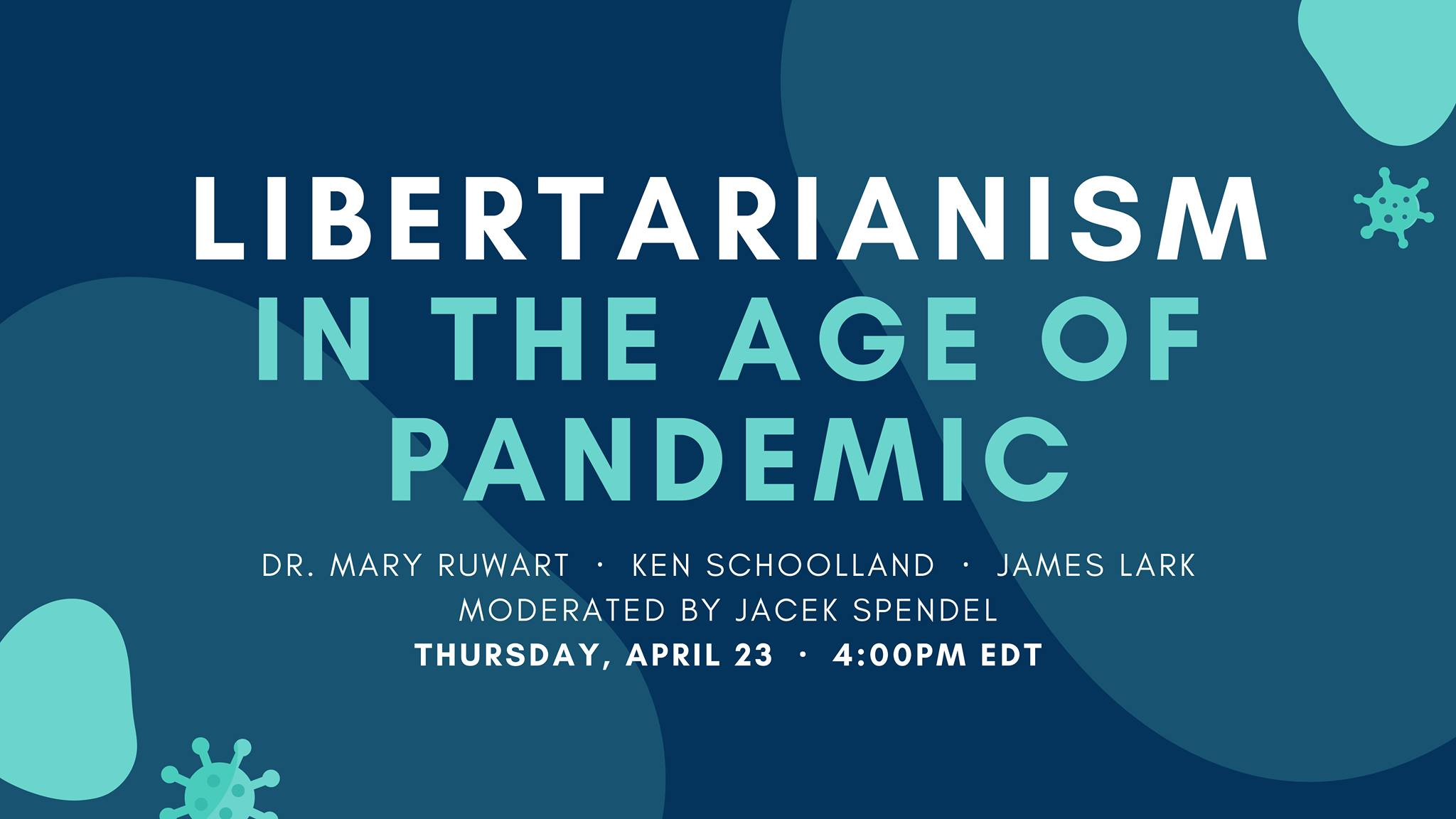 Watch now: Libertarianism in the age of pandemic